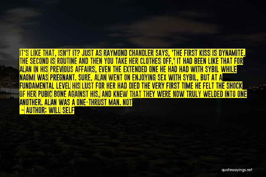 Relationships Now And Then Quotes By Will Self