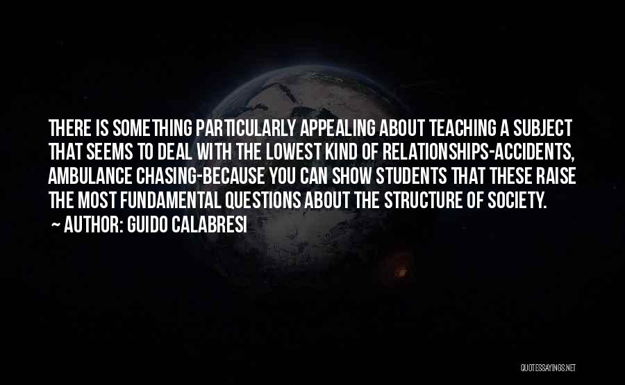 Relationships With Students Quotes By Guido Calabresi