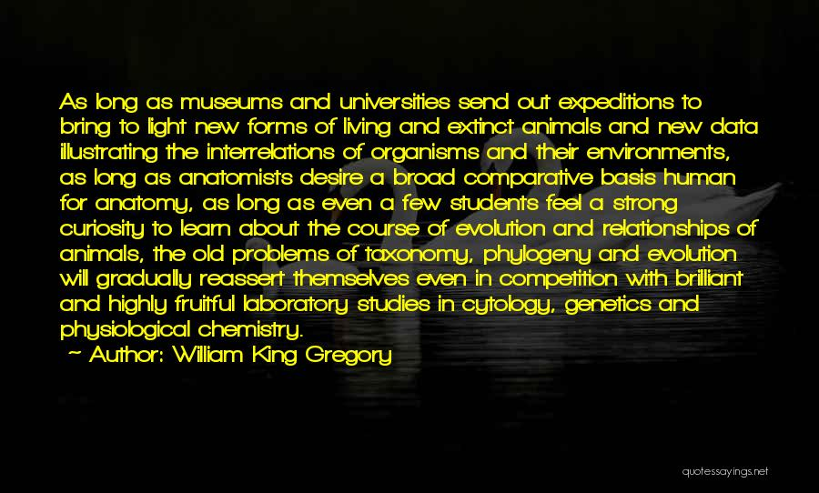 Relationships With Students Quotes By William King Gregory