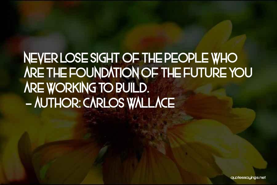 Relationships Working Things Out Quotes By Carlos Wallace