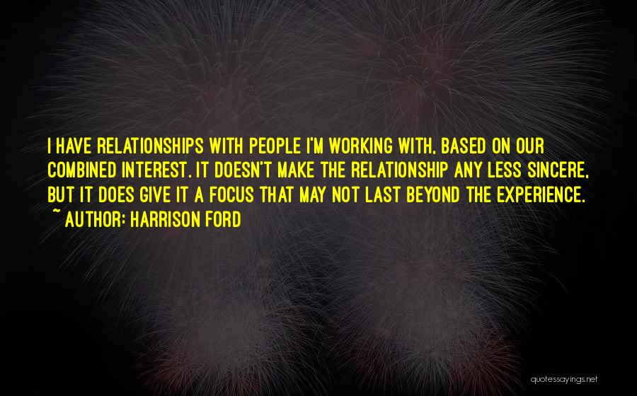 Relationships Working Things Out Quotes By Harrison Ford
