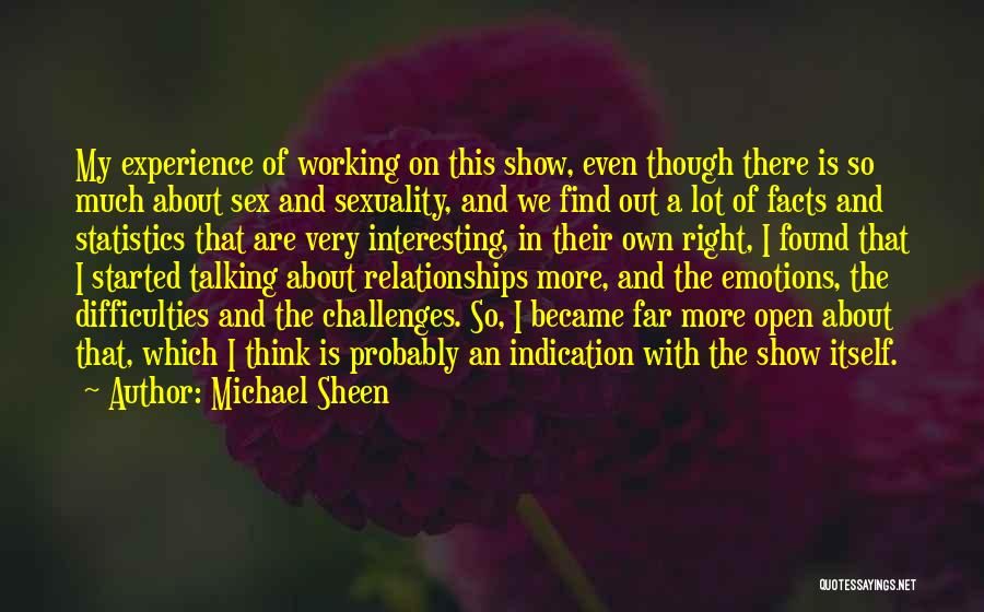 Relationships Working Things Out Quotes By Michael Sheen
