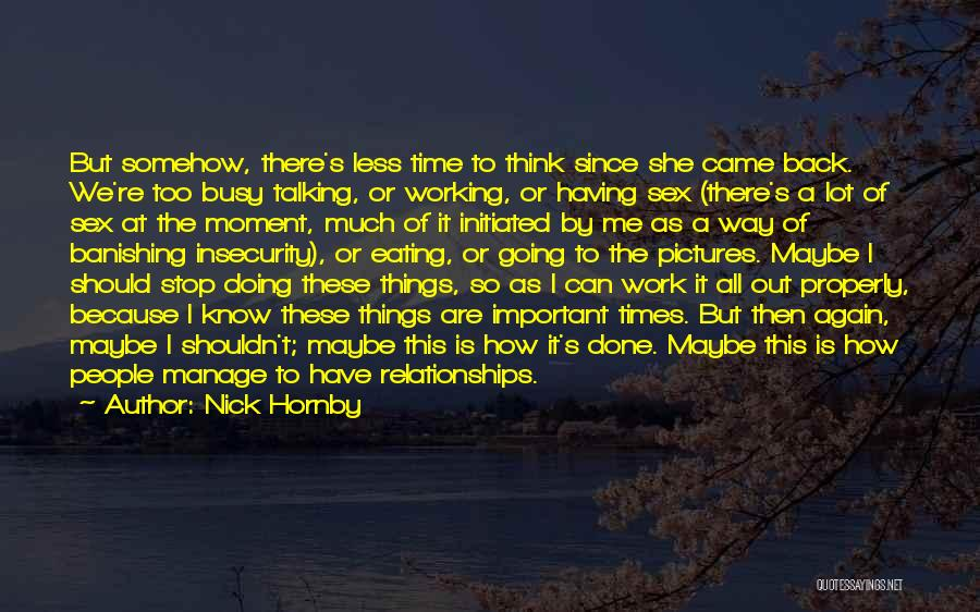 Relationships Working Things Out Quotes By Nick Hornby