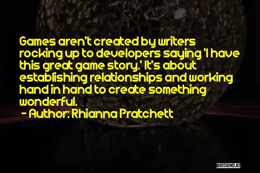 Relationships Working Things Out Quotes By Rhianna Pratchett