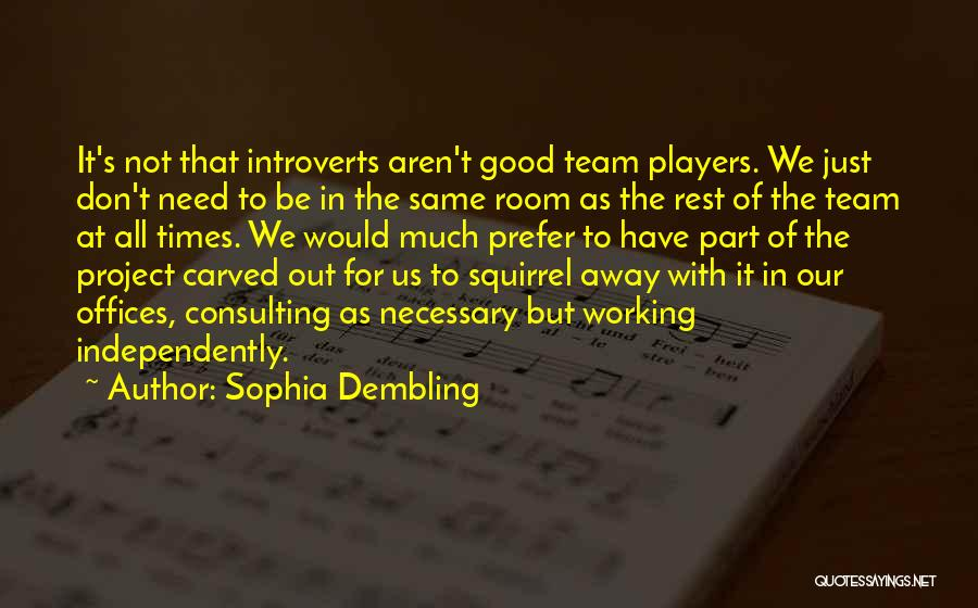 Relationships Working Things Out Quotes By Sophia Dembling