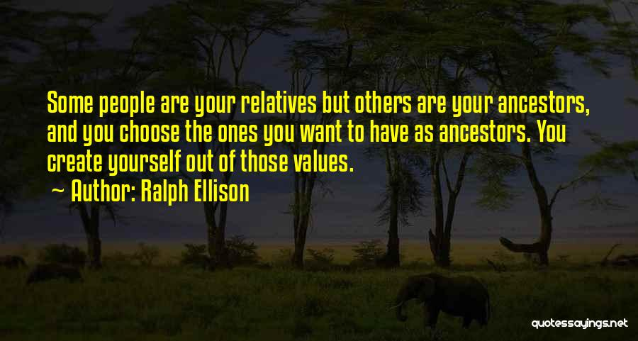 Relatives Relationship Quotes By Ralph Ellison