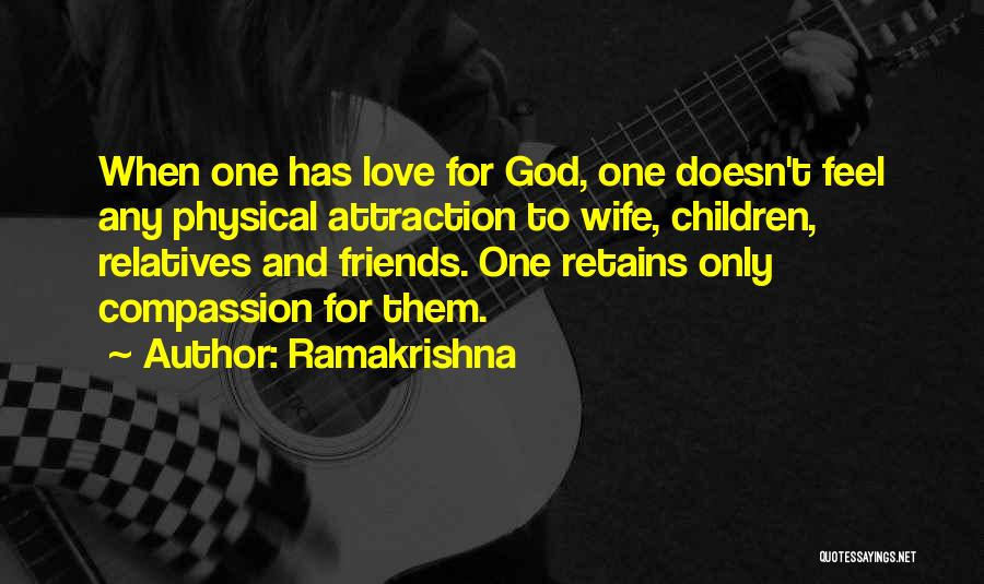 Relatives Relationship Quotes By Ramakrishna