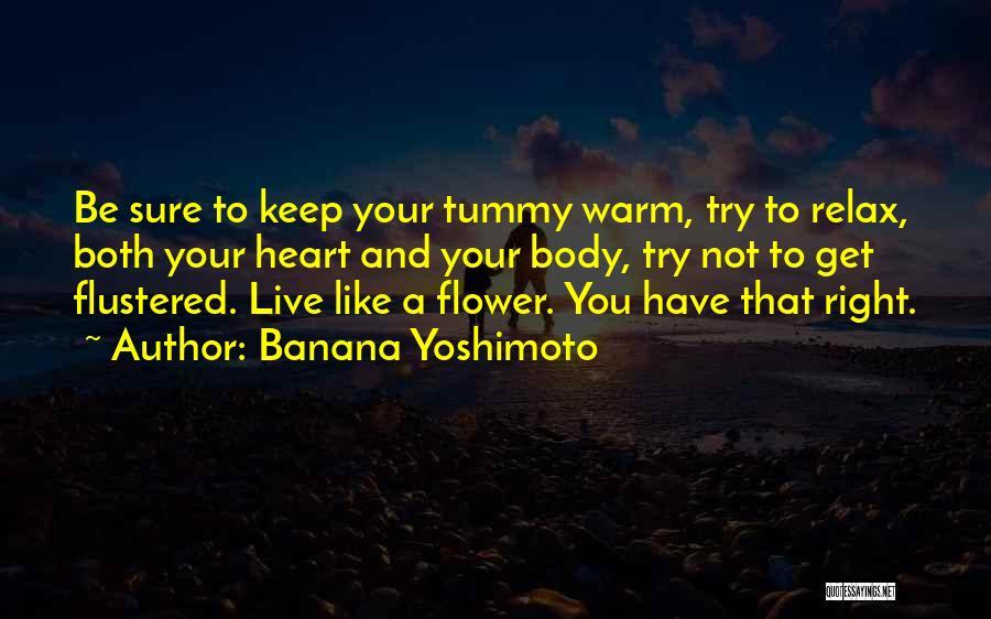 Relax Quotes By Banana Yoshimoto