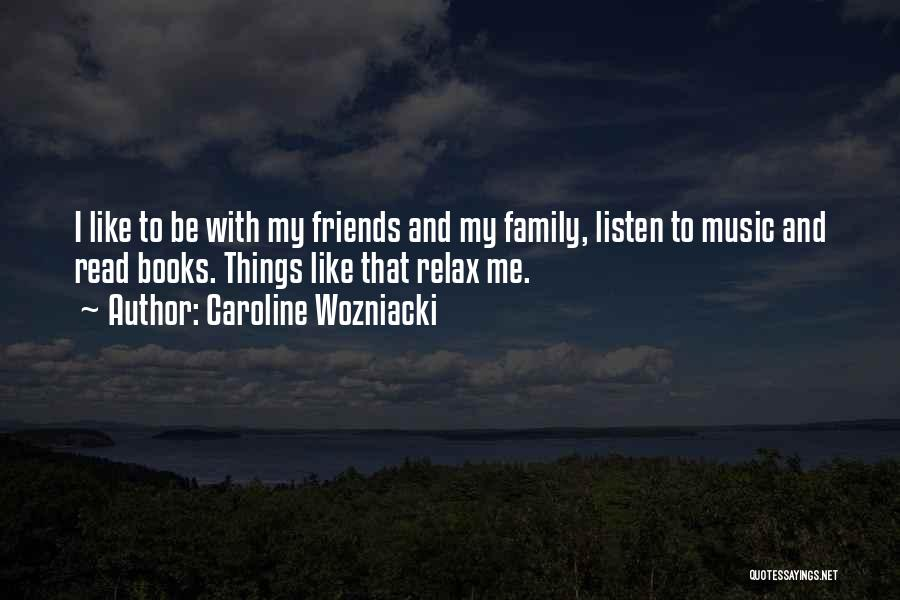 Relax Quotes By Caroline Wozniacki