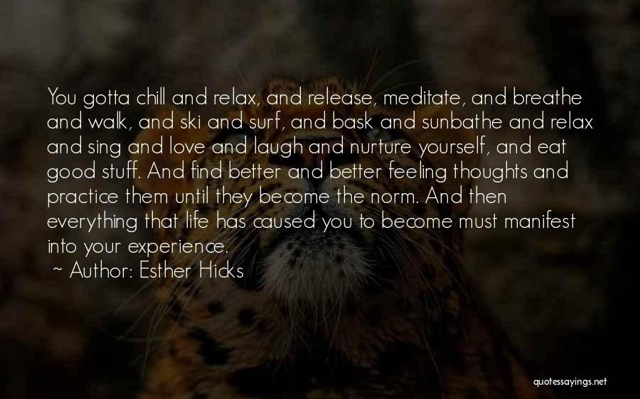Relax Quotes By Esther Hicks