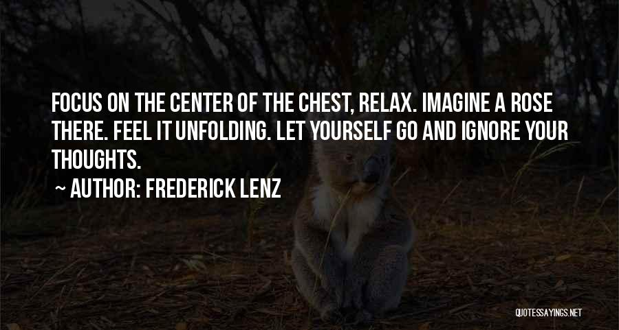 Relax Quotes By Frederick Lenz