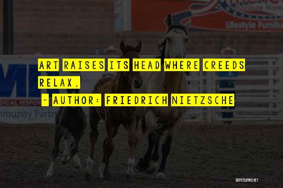 Relax Quotes By Friedrich Nietzsche