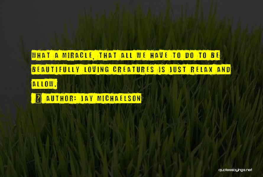 Relax Quotes By Jay Michaelson