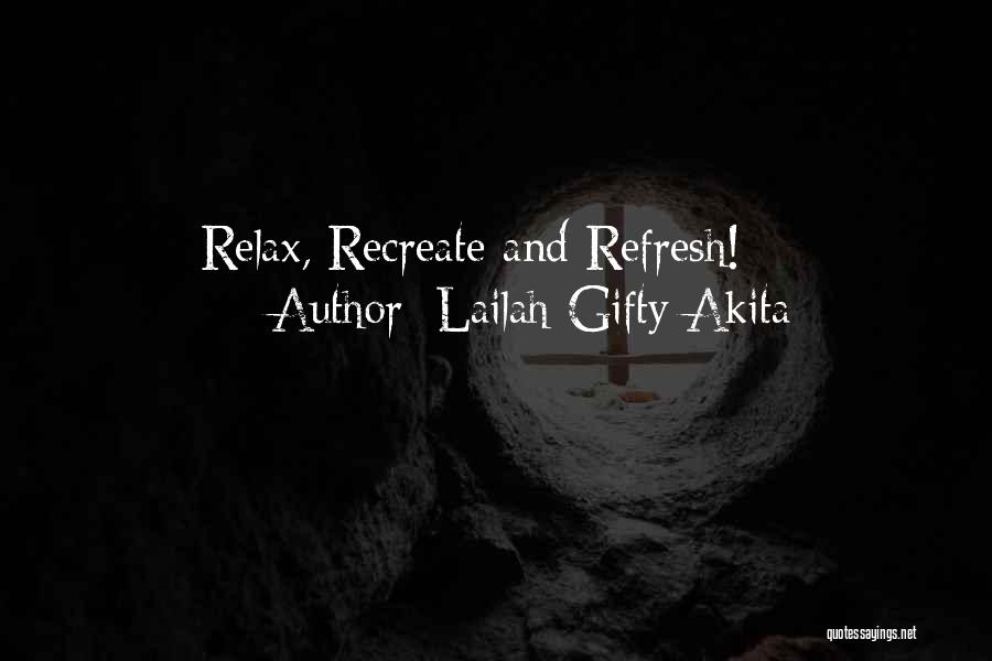 Relax Quotes By Lailah Gifty Akita