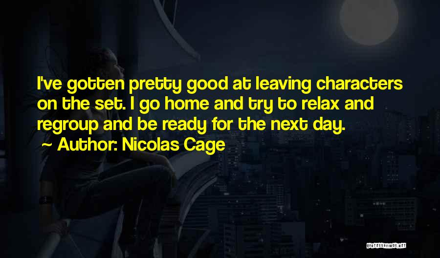 Relax Quotes By Nicolas Cage