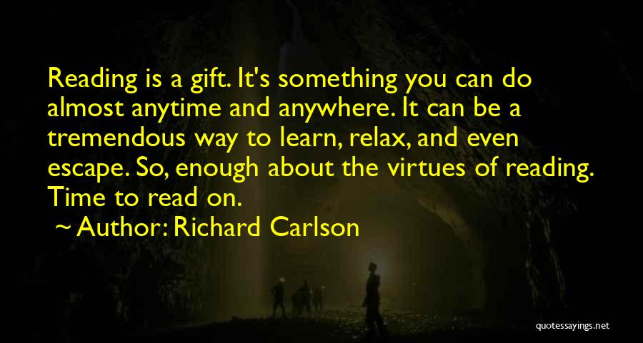 Relax Quotes By Richard Carlson