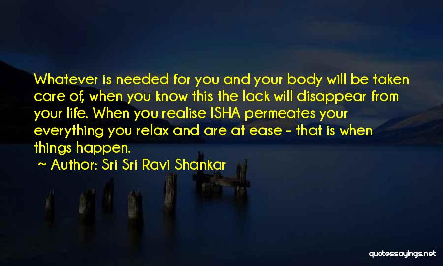 Relax Quotes By Sri Sri Ravi Shankar