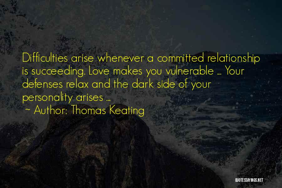 Relax Quotes By Thomas Keating