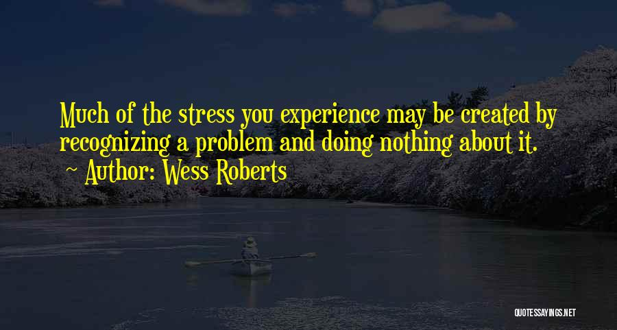 Relax Quotes By Wess Roberts
