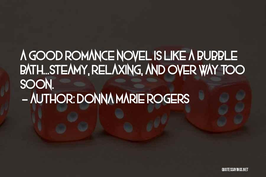 Relaxing Bubble Bath Quotes By Donna Marie Rogers