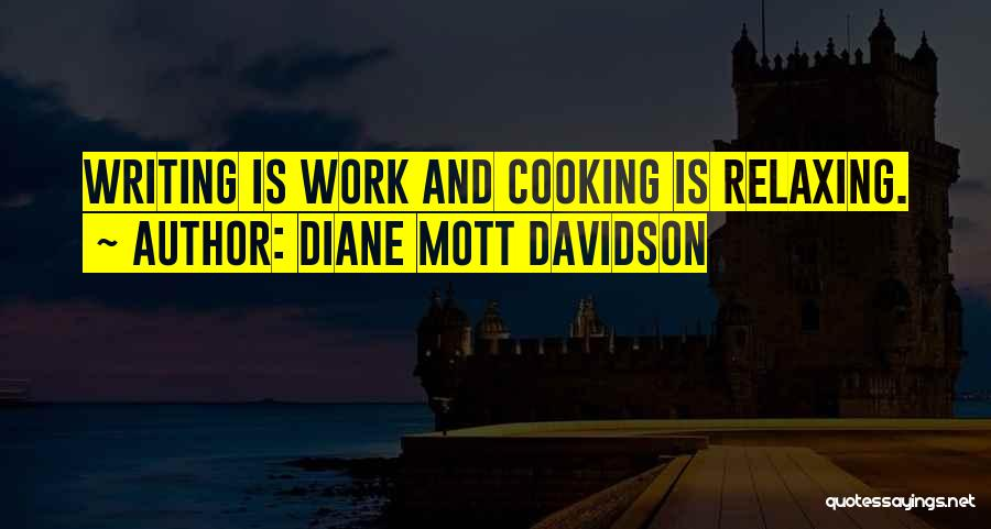 Relaxing Quotes By Diane Mott Davidson