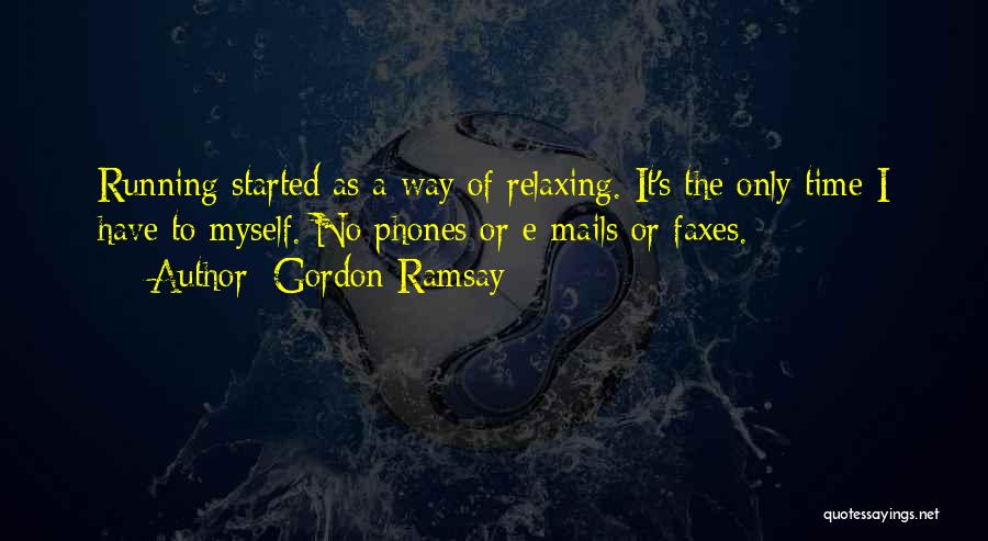 Relaxing Quotes By Gordon Ramsay