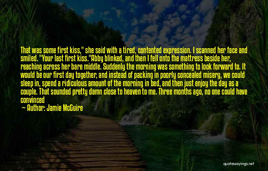 Relaxing Quotes By Jamie McGuire