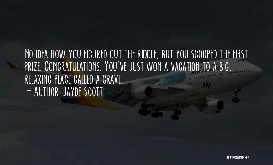 Relaxing Quotes By Jayde Scott