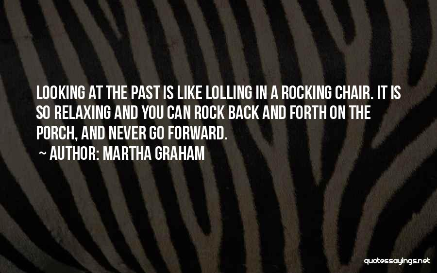 Relaxing Quotes By Martha Graham
