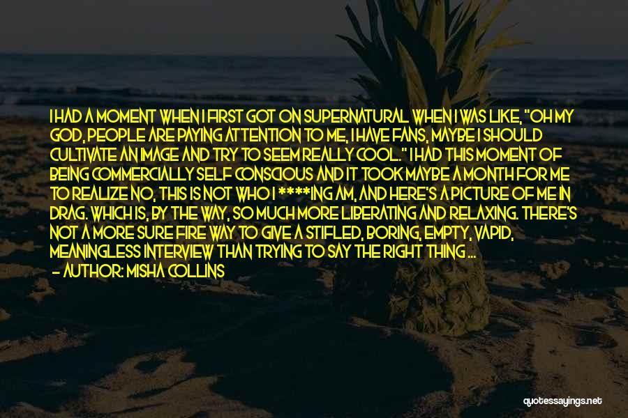 Relaxing Quotes By Misha Collins