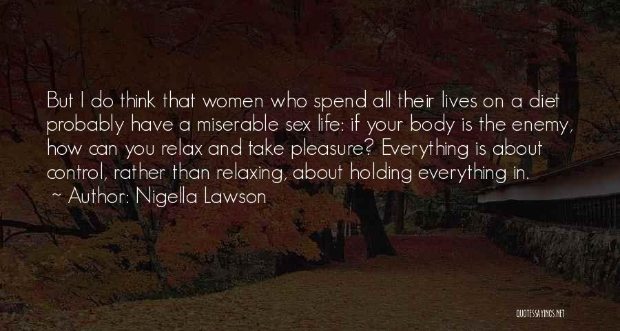 Relaxing Quotes By Nigella Lawson