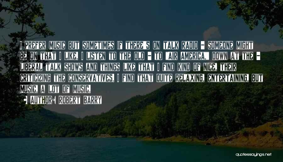 Relaxing Quotes By Robert Barry