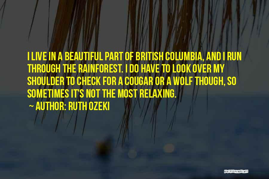 Relaxing Quotes By Ruth Ozeki