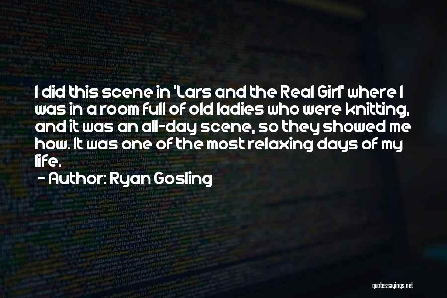 Relaxing Quotes By Ryan Gosling