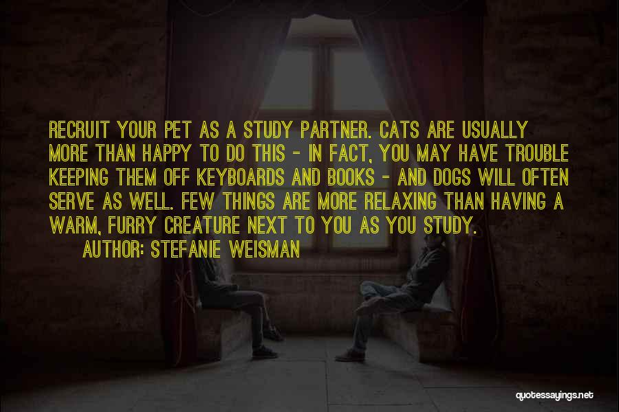 Relaxing Quotes By Stefanie Weisman
