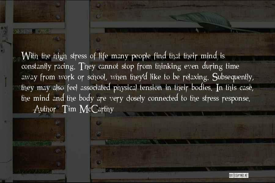 Relaxing The Mind Quotes By Tim McCarthy