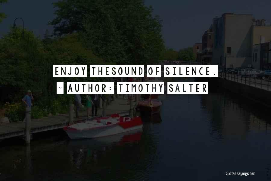 Relaxing The Mind Quotes By Timothy Salter