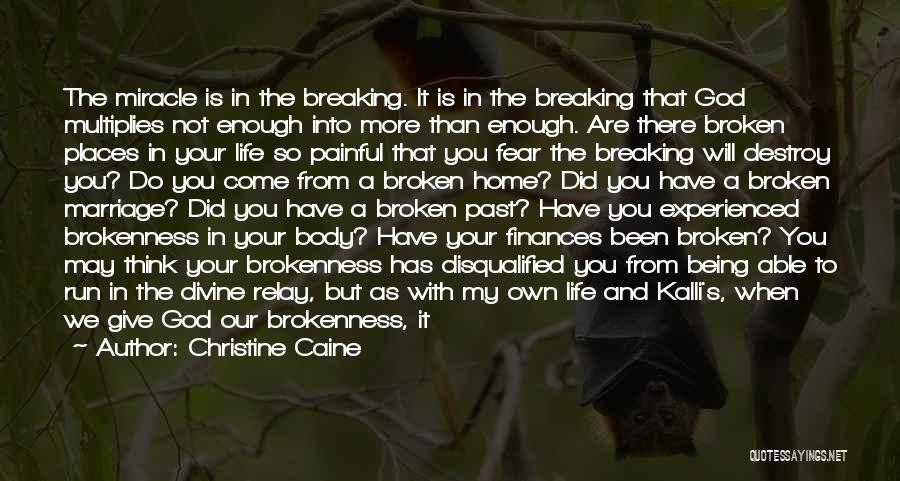 Relay For Life Quotes By Christine Caine