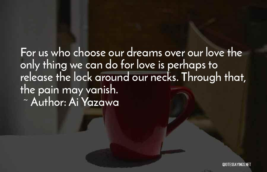 Release Your Pain Quotes By Ai Yazawa