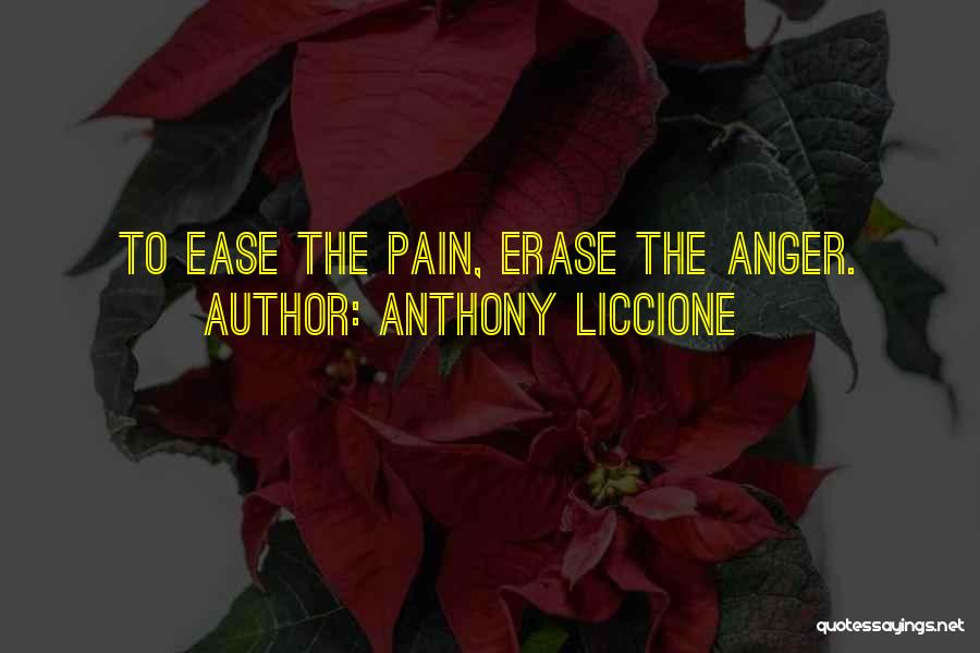 Release Your Pain Quotes By Anthony Liccione