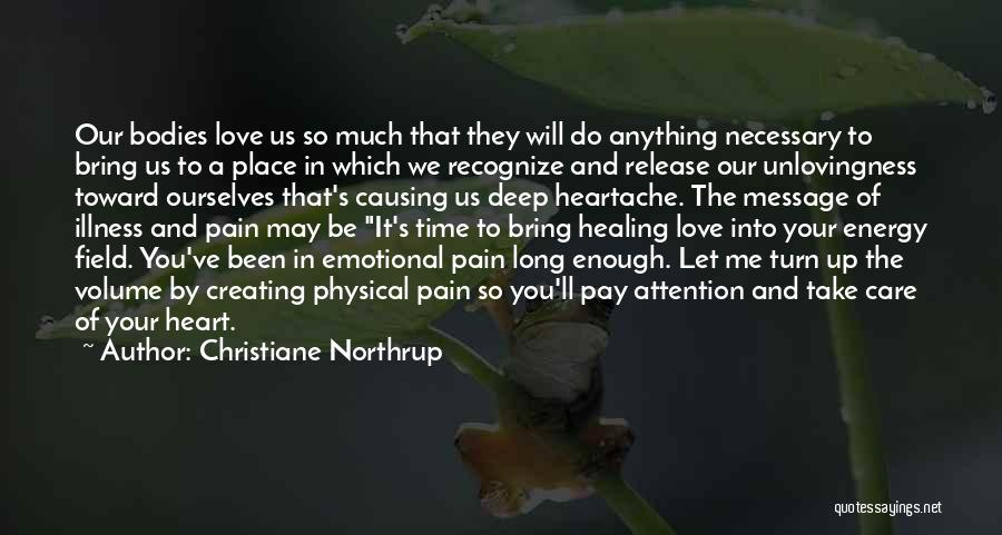Release Your Pain Quotes By Christiane Northrup