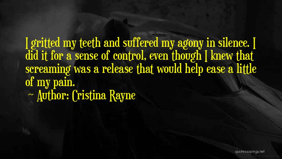 Release Your Pain Quotes By Cristina Rayne
