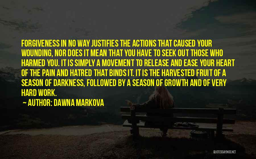 Release Your Pain Quotes By Dawna Markova