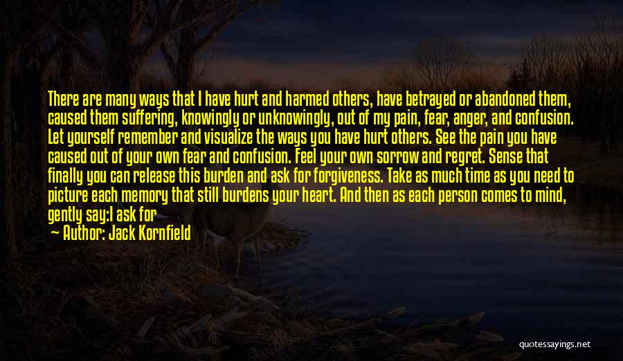 Release Your Pain Quotes By Jack Kornfield