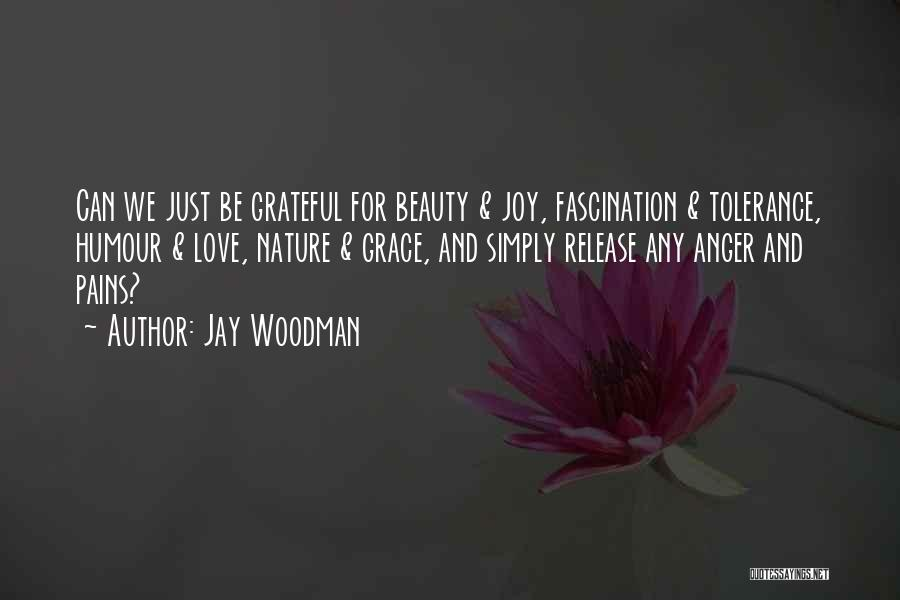 Release Your Pain Quotes By Jay Woodman