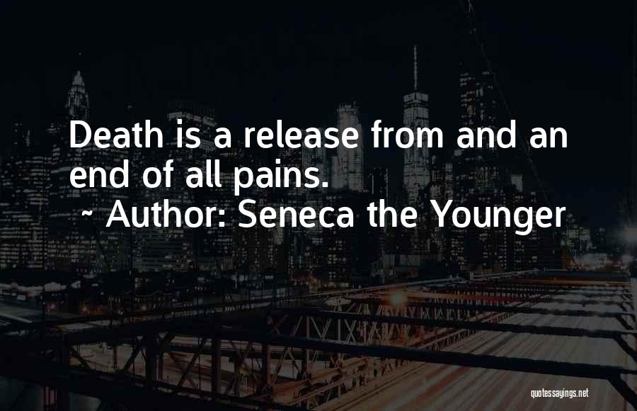 Release Your Pain Quotes By Seneca The Younger