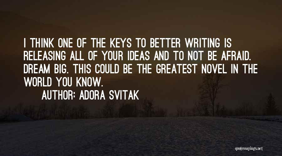 Releasing Quotes By Adora Svitak