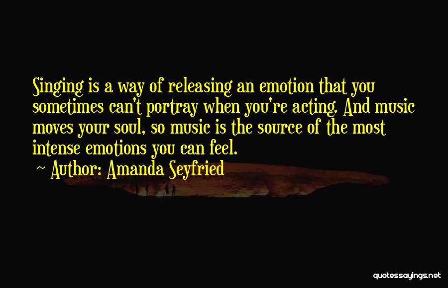 Releasing Quotes By Amanda Seyfried
