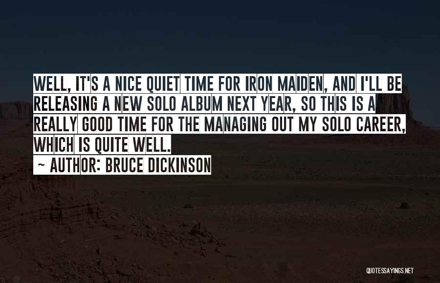 Releasing Quotes By Bruce Dickinson