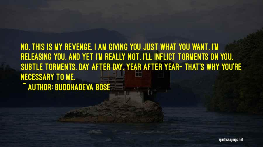 Releasing Quotes By Buddhadeva Bose
